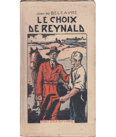 Le choix de Reynald (Jean de Belcayre) - Série Bijou