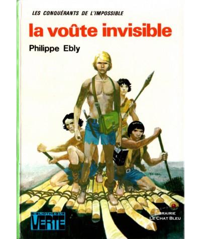 Les conquérants de l'impossible : La voûte invisible (Philippe Ebly)