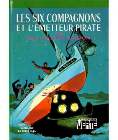 Les six compagnons et l'émetteur pirate (Paul-Jacques Bonzon) - Bibliothèque verte