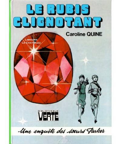 Une enquête des soeurs Parker : Le rubis clignotant (Caroline Quine)