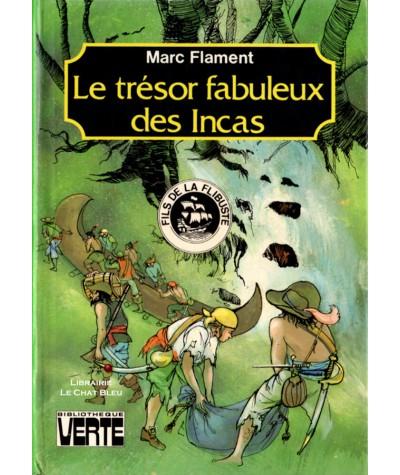 Fils de la flibuste : Le trésor fabuleux des Incas (Marc Flament)