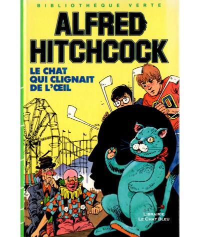 Le chat qui clignait de l'oeil (Alfred Hitchcock) - Bibliothèque verte