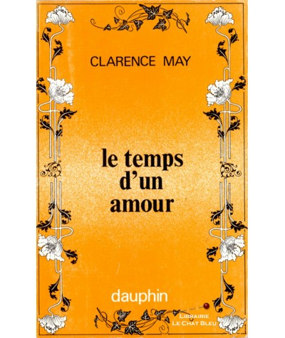 Le temps d'un amour (Clarence May) - Editions du Dauphin