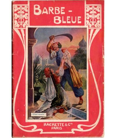 Barbe-Bleue (Charles Perrault) - Adaptation de Ch. Moreau-Vauthier - Hachette
