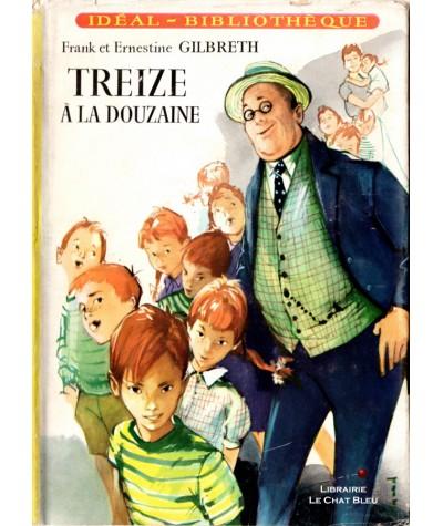 Treize à la douzaine (Frank et Ernestine Gilbreth) - Idéal-Bibliothèque N° 99