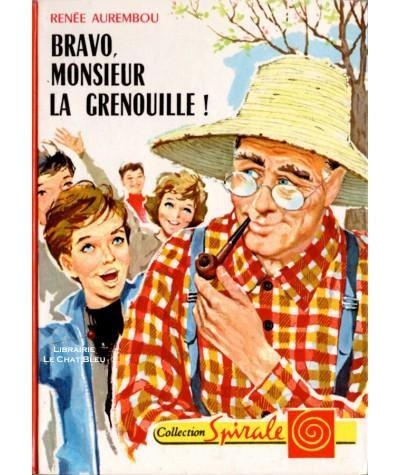 Bravo, Monsieur La Grenouille (Renée Aurembou) - Collection Spirale N° 346