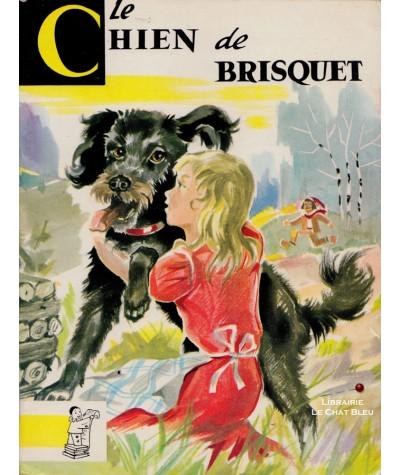 Le Chien de Brisquet (Charles Nodier) - Contes du Gai Pierrot N° 30