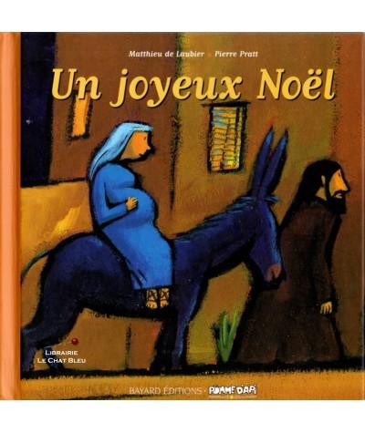Un joyeux Noël (Matthieu de Laubier, Pierre Pratt) - Bayard Jeunesse
