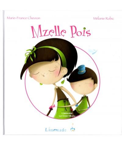 Mzelle Pois (Marie-France Chevron, Mélanie Robic) - Editions Limonade