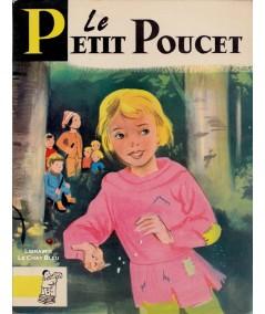 Le Petit Poucet (Perrault) - Contes du Gai Pierrot N° 10