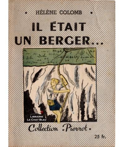 Il était un berger… (Hélène Colomb) - Collection Pierrot N° 45 - Montsouris