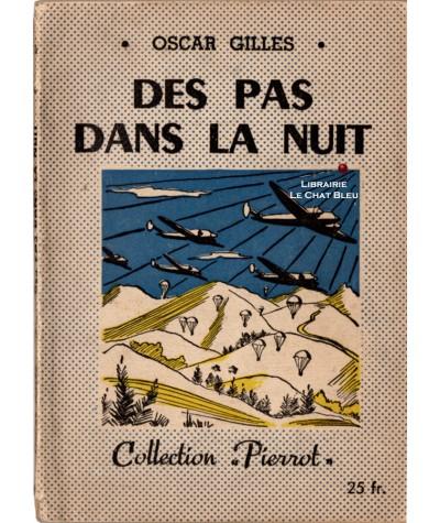 Des pas dans la nuit (Oscar Gilles) - Collection Pierrot N° 31 - Montsouris