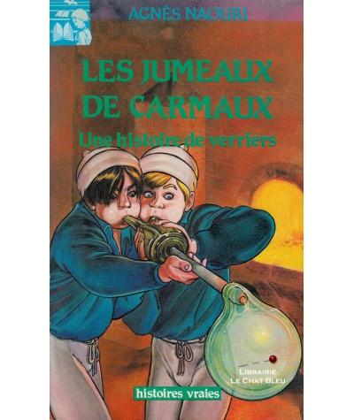 Les jumeaux de Carmaux : Une histoire de verriers (Agnès Naouri)