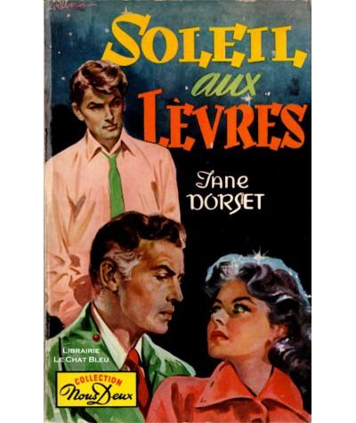 Soleil aux lèvres (Jane Dorset) - Nous Deux N° 52