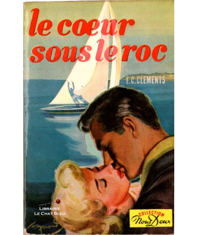 Le coeur sous le roc (E.C. Cléments) - Nous Deux N° 37