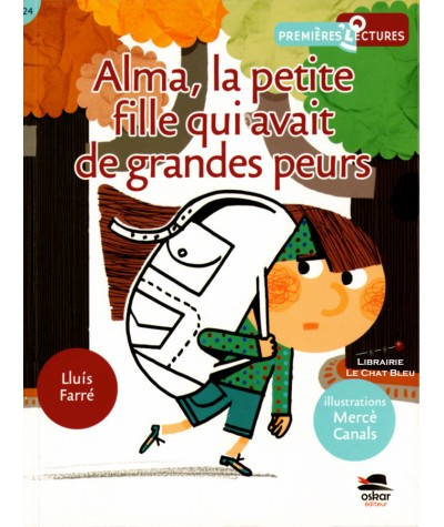 Alma, la petite fille qui avait de grandes peurs (Lluis Farré, Mercè Canals) - OSKAR Editeur