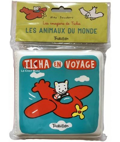 Les animaux du monde : Ticha en voyage (Alex Sanders) - Livre de bain Tourbillon