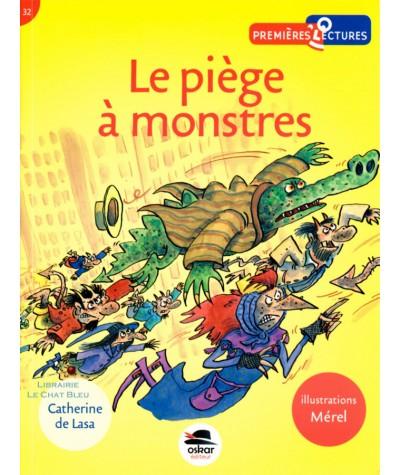 Le piège à monstres (Catherine de Lasa, Mérel) - OSKAR Editeur