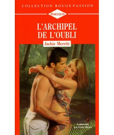 L'archipel de l'oubli (Jackie Merritt) - Harlequin Rouge passion N° 481