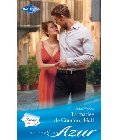 La mariée de Cranford Hall (Sara Wood) - Harlequin Azur N° 3195