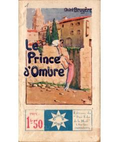 Le Prince d'Ombre (André Bruyère) - STELLA N° 161 - Petit Echo de la Mode