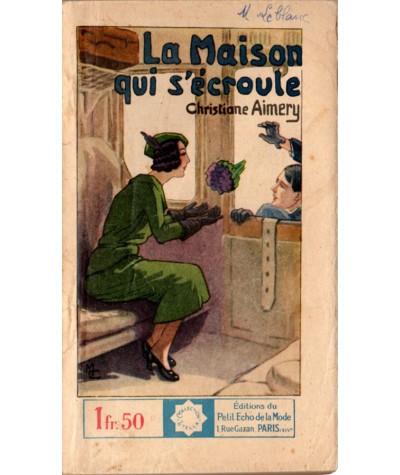 La maison qui s'écroule (Christiane Aimery) - STELLA N° 333 - Petit Echo de la Mode