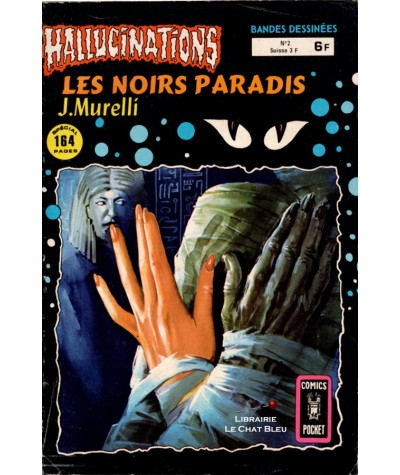 HALLUCINATIONS N° 2 : Les noirs paradis (Jean Murelli) - Comics Pocket - Artima