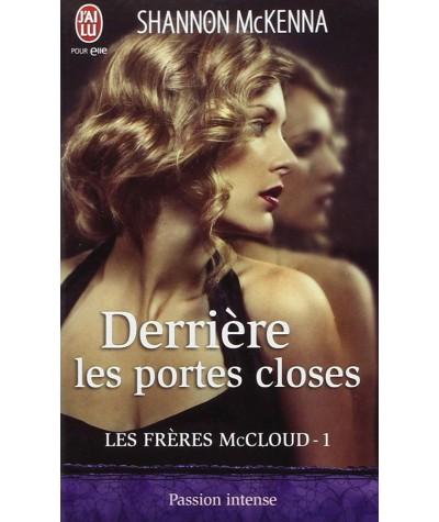 Les frères McCloud T1 : Derrière les portes closes (Shannon McKenna) - J'ai lu N° 9836