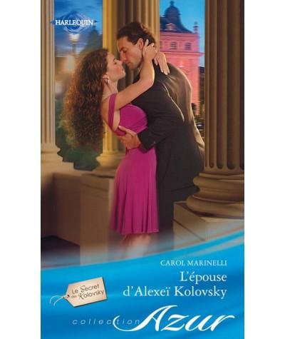 Le Secret des Kolovsky T1 : L'épouse d'Alexeï Kolovsky (Carol Marinelli) - Azur N° 3184