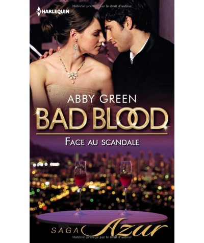 BAD BLOOD T3 : Face au scandale (Abby Green) - Harlequin Azur N° 3270