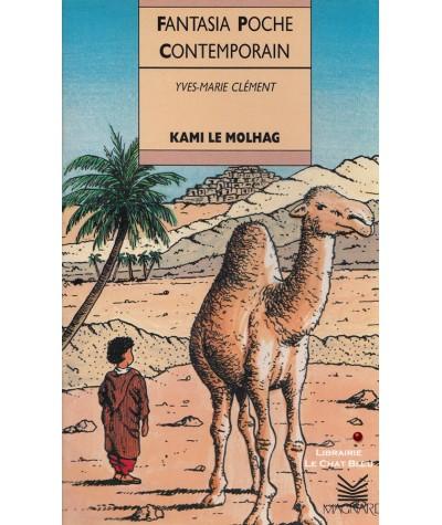 Kami le Molhag (Yves-Marie Clément) - Fantasia Poche N° 7