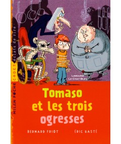 Tomaso et les trois ogresses (Bernard Friot, Éric Gasté) - Milan Poche Cadet N° 108