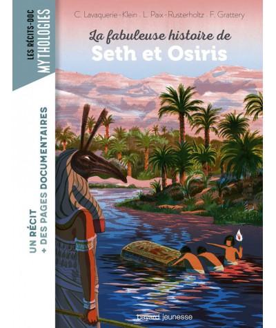 La fabuleuse histoire de Seth et Osiris - Les récits-docs - BAYARD Jeunesse