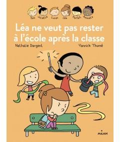 Les inséparables : Léa ne veut pas rester à l'école après la classe - MILAN Jeunesse