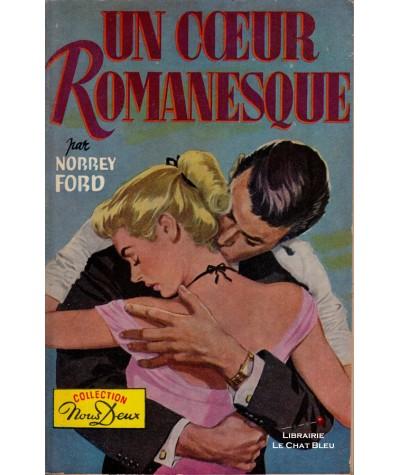 Un coeur romanesque (Norrey Ford) - Nous Deux N° 81