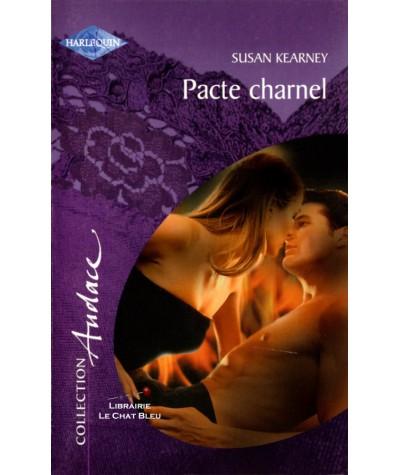 Pacte charnel (Susan Kearney) - Harlequin Audace N° 12
