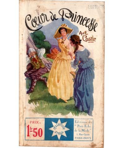 Coeur de Princesse (Agnès et Egerton Castle) - STELLA N° 93 - Petit Echo de la Mode