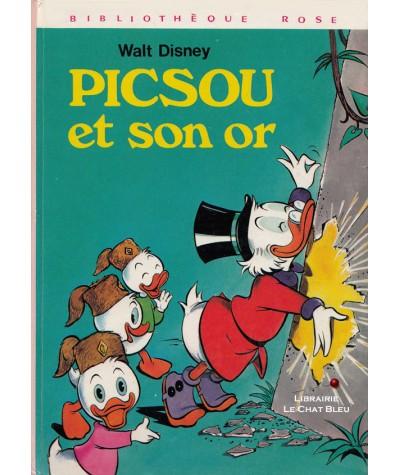 Picsou et son or (Walt Disney) - Bibliothèque Rose - Hachette