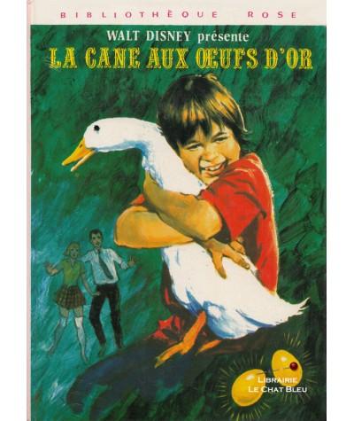 La cane aux oeufs d'or (Walt Disney) - Bibliothèque Rose - Hachette