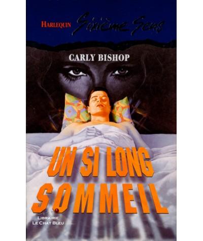 Un si long sommeil (Carly Bishop) - Harlequin Sixième Sens N° 39