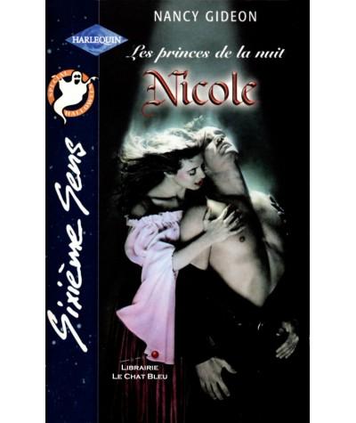 Les princes de la nuit T2 : Nicole (Nancy Gideon) - Harlequin Sixième Sens N° 159