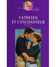 Cathleen et l'enchanteur (Pat Montana) - Harlequin DUO Coup de foudre N° 228