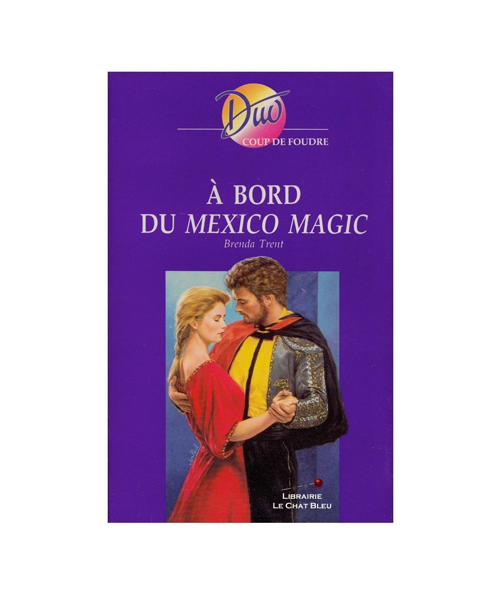 À bord du Mexico Magic (Brenda Trent) - Harlequin DUO Coup de foudre N° 203