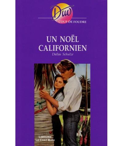 Un Noël californien (Dallas Schulze) - Harlequin DUO Coup de foudre N° 213