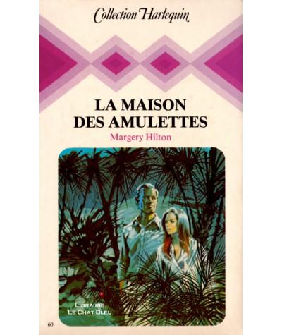 La maison des amulettes (Margery Hilton) - Collection Harlequin N° 60