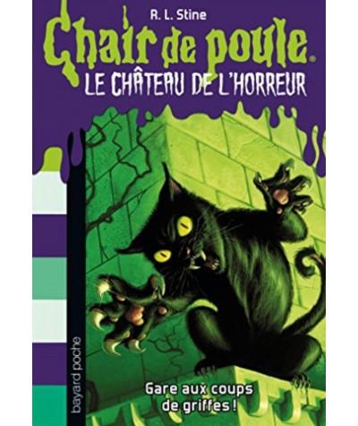 LE CHATEAU DE L'HORREUR T1 : Gare aux coups de griffes ! (R.L. Stine)