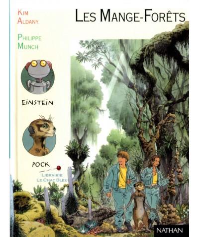 Les Mange-Forêts (Kim Aldany) - Pleine Lune N° 18 - NATHAN