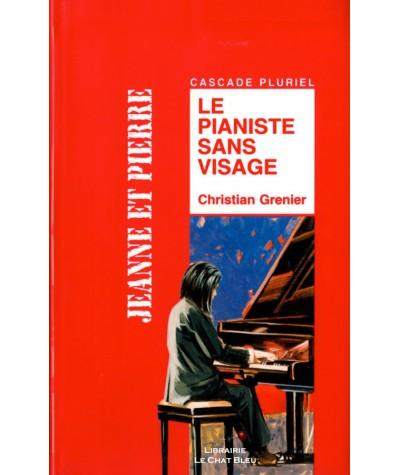 Le pianiste sans visage (Christian Grenier) - Cascade - RAGEOT Editeur