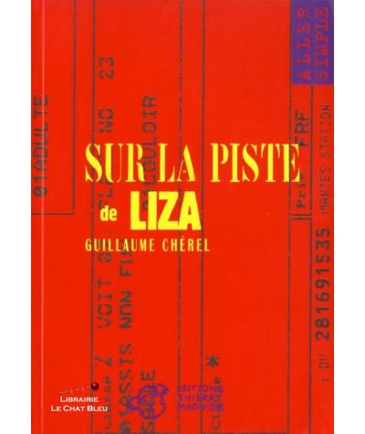 Sur la piste de Liza (Guillaume Chérel) - Aller simple N° 8 - Editions Magnier