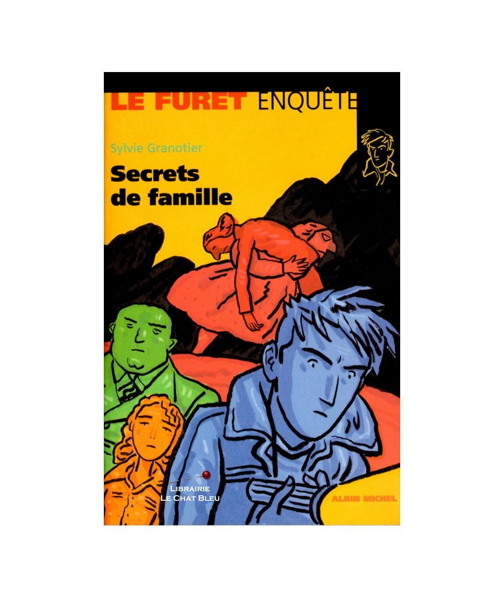 Le Furet enquête : Secrets de famille (Sylvie Granotier) - Albin Michel